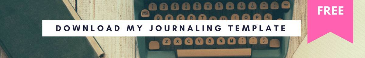 Download my Journaling Template