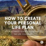 How to Create Your Personal Life Plan